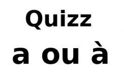 a ou à : le verbe avoir ou la préposition ? 10